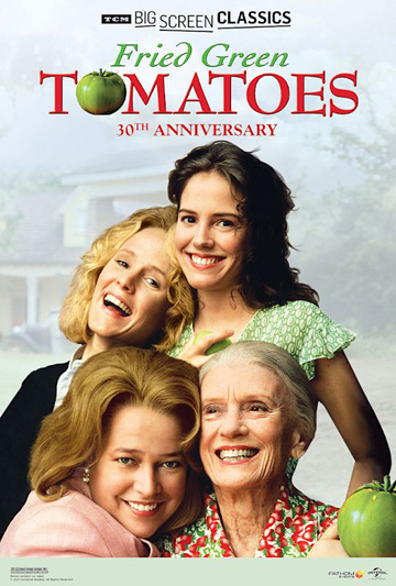 TCM: Fried Green Tomatoes 30th Anniversary